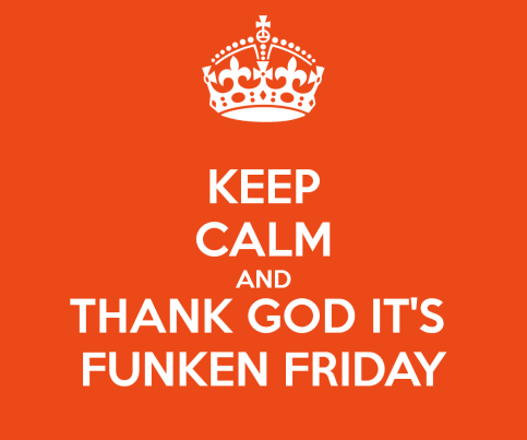 keep calm and thank god it's funken friday