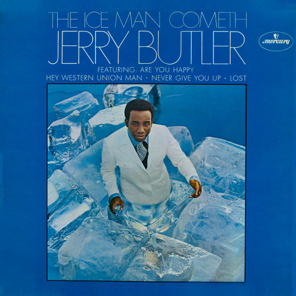 Jerry Butler Ice Man Cometh